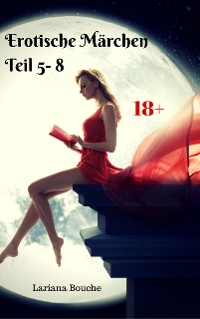 Cover Erotische Märchen Teil 5 -8