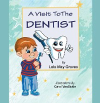 Cover A Visit To The Dentist