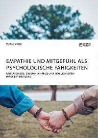 Cover Empathie und Mitgefühl als psychologische Fähigkeiten
