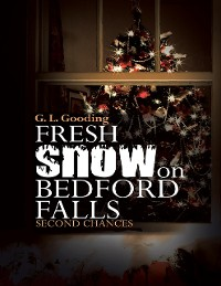 Cover Fresh Snow On Bedford Falls: Second Chances