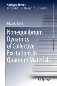 Cover Nonequilibrium Dynamics of Collective Excitations in Quantum Materials