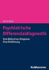 Cover Psychiatrische Differenzialdiagnostik