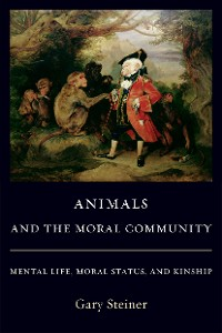 Cover Animals and the Moral Community