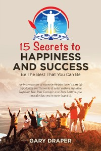 Cover 15 Secrets to Happiness and Success