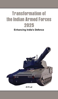 Cover Transformation of the Indian Armed Forces 2025