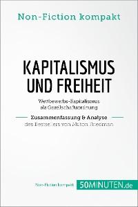 Cover Kapitalismus und Freiheit. Zusammenfassung & Analyse des Bestsellers von Milton Friedman