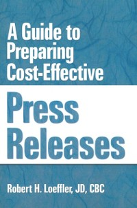 Cover Guide to Preparing Cost-Effective Press Releases