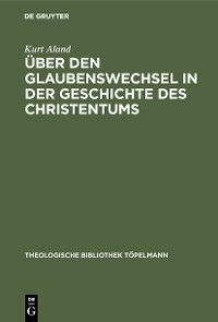 Cover Über den Glaubenswechsel in der Geschichte des Christentums