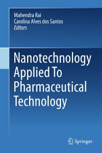 Cover Nanotechnology Applied To Pharmaceutical Technology