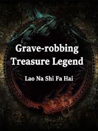 Cover Grave-robbing: Treasure Legend