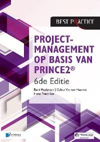 Cover Projectmanagement op basis van PRINCE2® 6de Editie – 4de geheel herziene druk