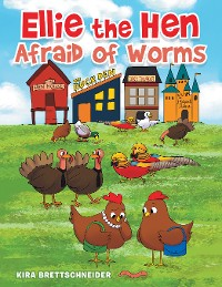 Cover Ellie the Hen Afraid of Worms