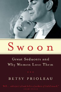 Cover Swoon: Great Seducers and Why Women Love Them