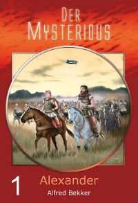 Cover Der Mysterious 01: Alexander