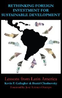 Cover Rethinking Foreign Investment for Sustainable Development