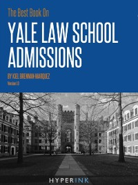 Cover Best Book On Yale Law School Admissions