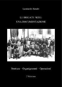 Cover Le Brigate Nere: Una documentazione