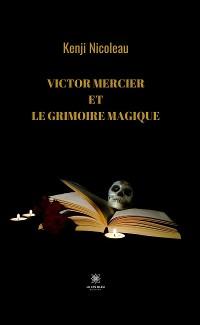 Cover Victor Mercier et le grimoire magique