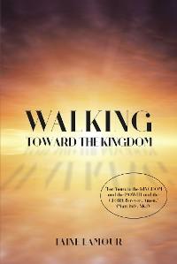 Cover Walking Toward the Kingdom