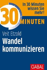 Cover 30 Minuten Wandel kommunizieren