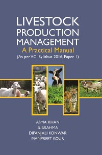 Cover Livestock Production Management - A Practical Manual (As Per Vci Syllabus 2016, Paper 1)