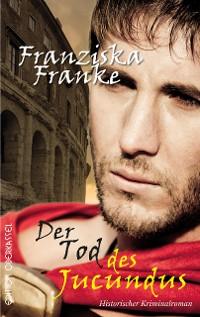 Cover Der Tod des Jucundus