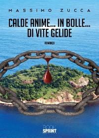 Cover Calde Anime… In Bolle… Di Vite Gelide