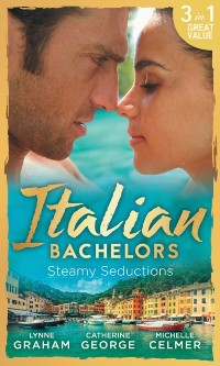 Cover Italian Bachelors: Steamy Seductions (Mills & Boon M&B)