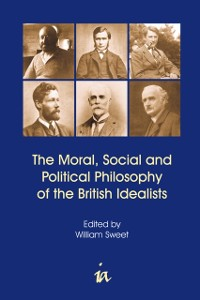 Cover Moral, Social and Political Philosophy of the British Idealists