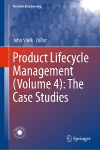 Cover Product Lifecycle Management (Volume 4): The Case Studies