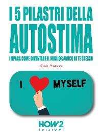 Cover I 5 Pilastri della Autostima