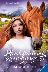 Cover Pferdeflüsterer-Academy, Band 9: Cyprians Rückkehr
