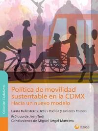 Cover Política de movilidad sustentable en la CDMX. Hacia un nuevo modelo