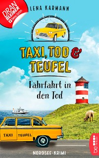 Cover Taxi, Tod und Teufel - Fährfahrt in den Tod