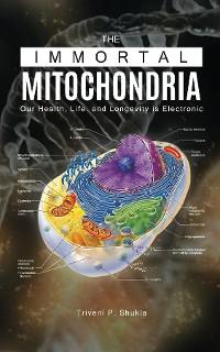 Cover The Immortal Mitochondria