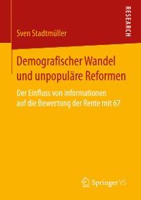 Cover Demografischer Wandel und unpopuläre Reformen