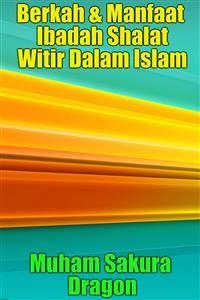 Cover Berkah & Manfaat Ibadah Shalat Witir Dalam Islam