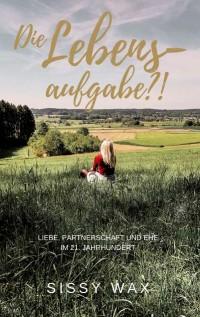Cover Die Lebensaufgabe?!