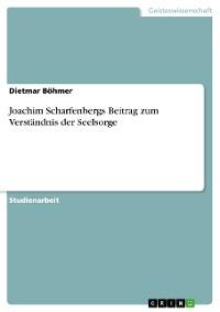 Cover Joachim Scharfenbergs Beitrag zum Verständnis der Seelsorge