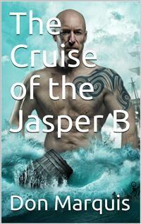 Cover The Cruise of the Jasper B.