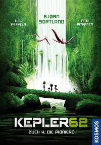 Cover Kepler62 - Buch 4: Die Pioniere