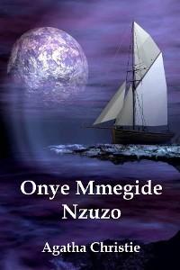 Cover Onye Mmegide Nzuzo