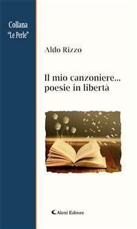 Cover Il mio canzoniere... poesie in libertà