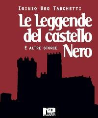 Cover Le leggende del castello nero e altri racconti