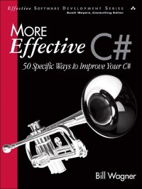 Cover More Effective C#