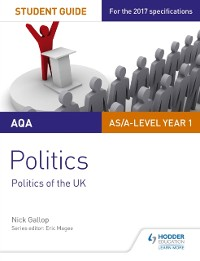 Cover AQA AS/A-level Politics Student Guide 2: Politics of the UK
