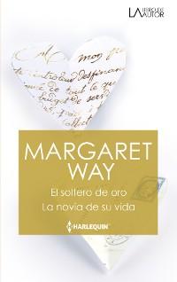 Cover El soltero de oro - La novia de su vida