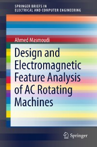 Cover Design and Electromagnetic Feature Analysis of AC Rotating Machines