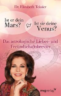 Cover Ist er dein Mars? Ist sie deine Venus?