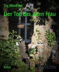 Cover Der Tod der alten Frau